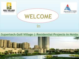 Supertech Golf Village Residential apartments in Noida