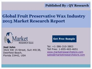 Global Fruit preservative wax Industry 2015 Market Research