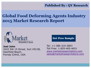 Global Food deforming agents Industry 2015 Market Research R
