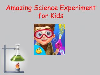 Amazing Science Experiment for Kids