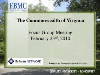 The Commonwealth of Virginia  Focus Group Meeting February 23rd, 2010