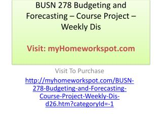 BUSN 278 Budgeting and Forecasting – Course Project – Weekly