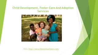 Clinical Psychologist for Foster care, Adoption