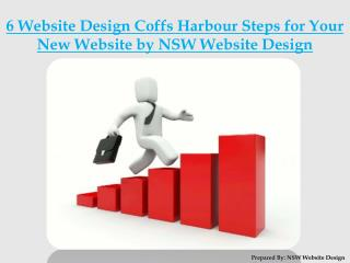 6 Website Design Coffs Harbour Steps for Your New Website