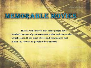 Memorable Movies