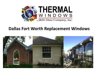 Dallas Fort Worth Replacement Windows