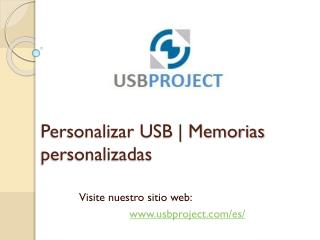 Personalizar USB | Memorias Personalizadas