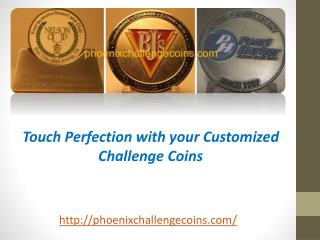 Touch Perfection with your Customized Challenge Coins