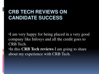 Reviews by CRB TECH On Candidates Success