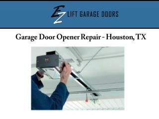 Garage Door Opener Repair - Houston, TX