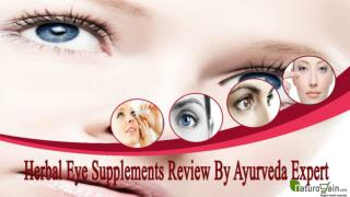 Herbal Eye Supplements Review By Ayurveda Expert