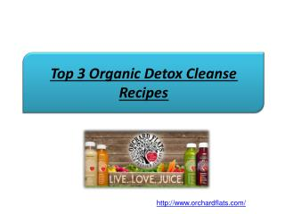 Top 3 Organic Detox Cleanse Recipes