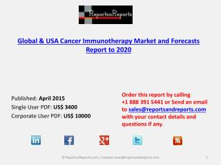 Overview of Global and USA Cancer Immunotherapy Market