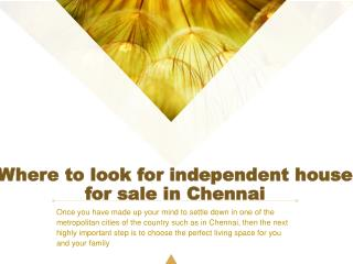 Where to look for independent house for sale in Chennai