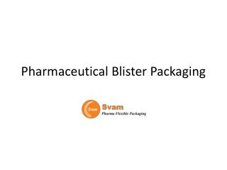 Pharmaceutical Blister Packaging