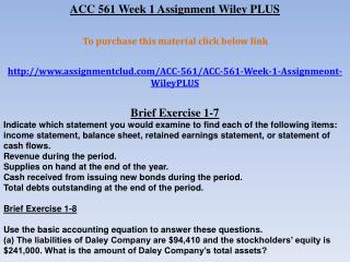ACC 561 Week 1 Assignment Wiley PLUS
