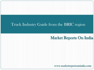 Truck Industry Guide from the BRIC region