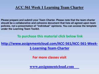 ACC 561 Week 1 Learning Team Charter