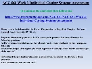 ACC 561 Week 3 Individual Costing Systems Assessment
