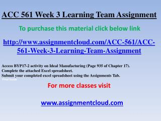 ACC 561 Week 3 Learning Team Assignment
