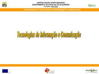 Tecnologias de Informa  o e Comunica  o