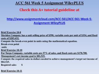 ACC 561 Week 4 Assignment Wiley PLUS