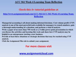 ACC 561 Week 4 Learning Team Reflection