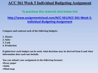 ACC 561 Week 5 Individual Budgeting Assignment
