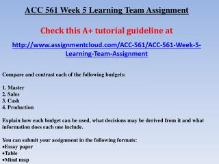 ACC 561 Week 5 Learning Team Assignment