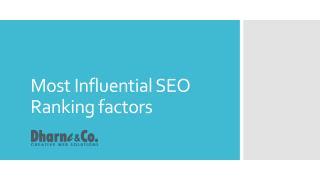 Most Influential SEO Rankings Factors