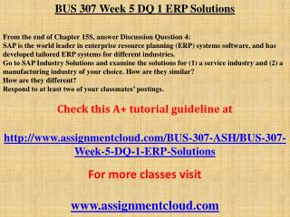 BUS 307 Week 5 DQ 1 ERP Solutions