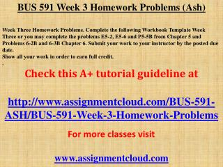 BUS 591 Week 3 Homework Problems (Ash)