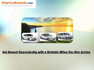 Get Around Conveniently with a Reliable Milan Car Hire Servi