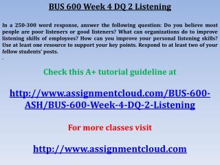 BUS 600 Week 4 DQ 2 Listening