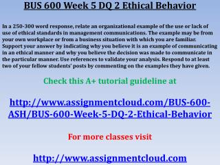 BUS 600 Week 5 DQ 2 Ethical Behavior