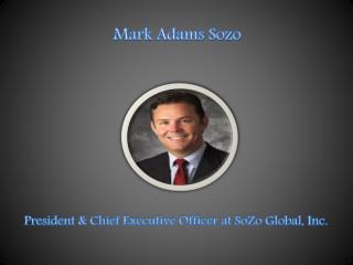 Mark E Adams Sozo