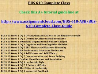 BUS 610 Complete Class