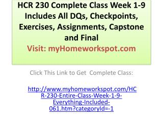 HCR 230 Complete Class Week 1-9 Includes All DQs, Checkpoint