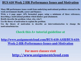 BUS 610 Week 2 HR Performance Issues and Motivation