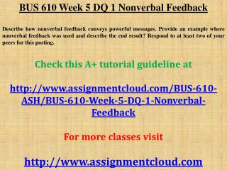 BUS 610 Week 5 DQ 1 Nonverbal Feedback