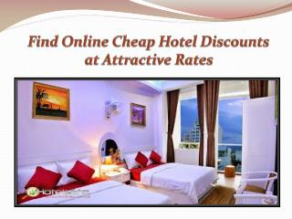 Find Online Cheap Hotel Discounts at Attractive Rates