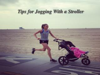 Tips for Jogging With a Stroller