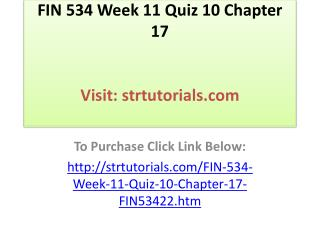 FIN 534 Week 11 Quiz 10 Chapter 17