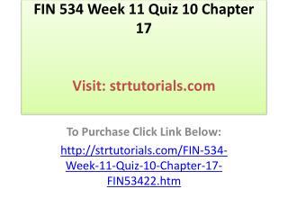 FIN 534 Week 11 Quiz 10 Chapter 17