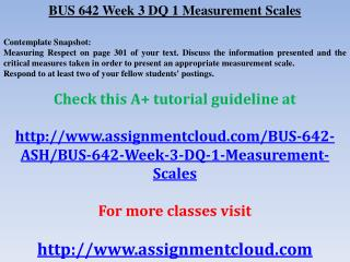 BUS 642 Week 3 DQ 1 Measurement Scales