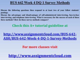 BUS 642 Week 4 DQ 1 Survey Methods
