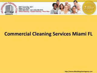 Commercial Cleaning Services Miami FL