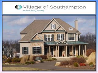 Village of Southampton by Toner Development Corp