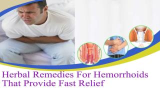 Herbal Remedies For Hemorrhoids That Provide Fast Relief
