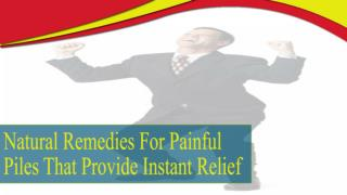 Natural Remedies For Painful Piles That Provide Instant